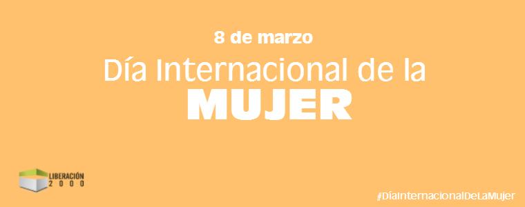 8-marzo-dia-internacional-mujer-2015-liberacion2000